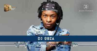 DJ Obza Dlozi 'lam Mp3 Download