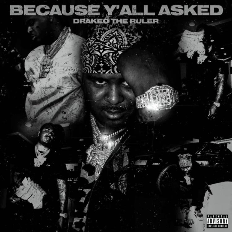 Drakeo The Ruler Tell You the Truth Mp3 Download