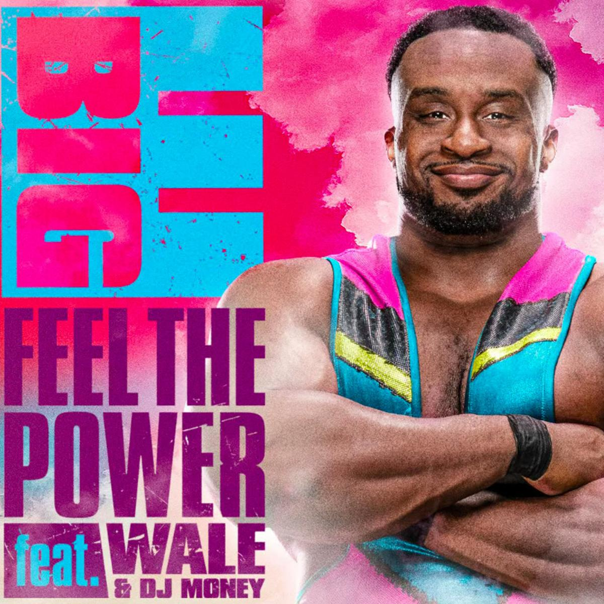 Big E Feel The Power Mp3 Download