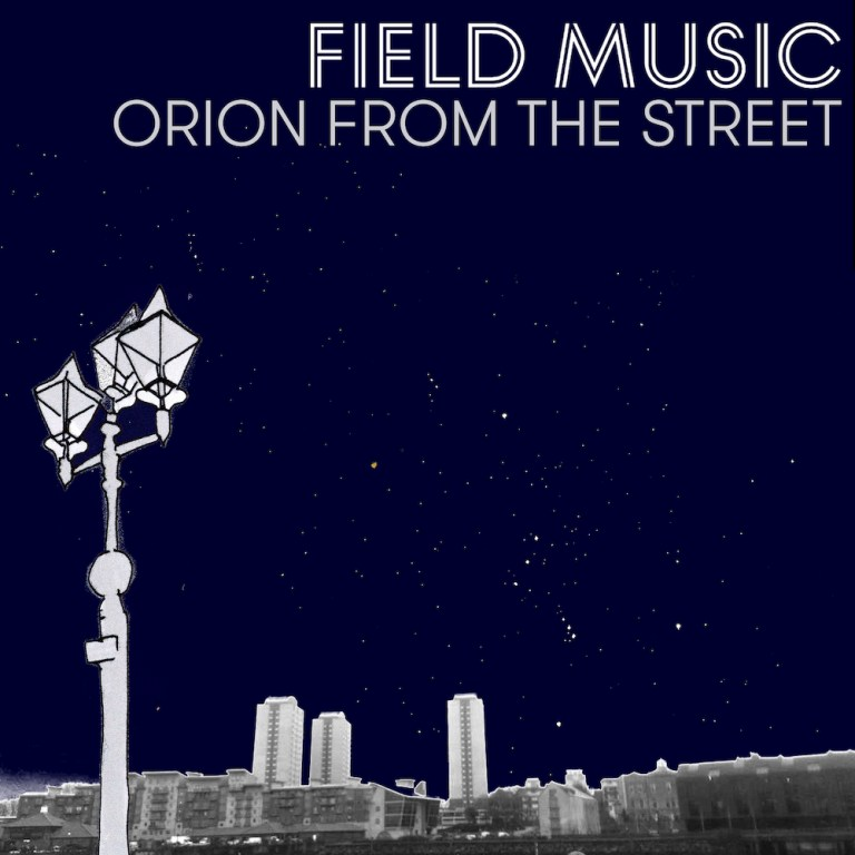 Field Music Orion From The Street Mp3 Download