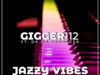Gigger112 Jazzy Vibes Mp3 Download