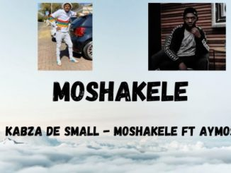Kabza De Small Moshakele Mp3 Download