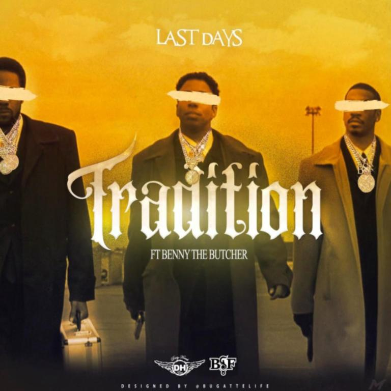 Last Days Tradition Mp3 Download