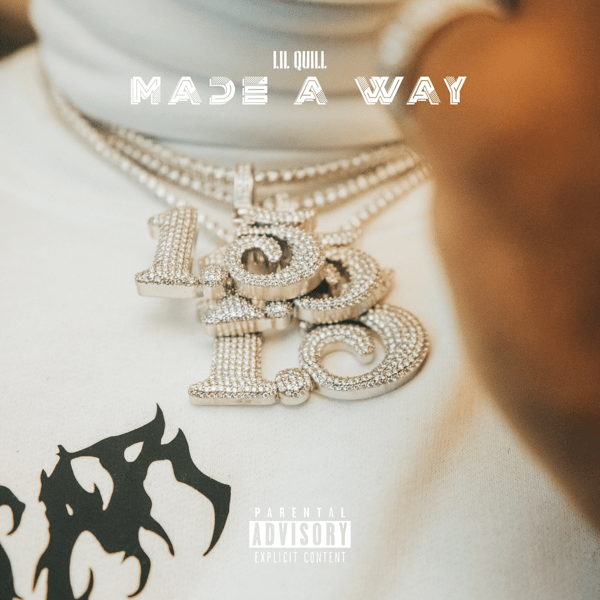 Lil Quill Made a Way Mp3 Download