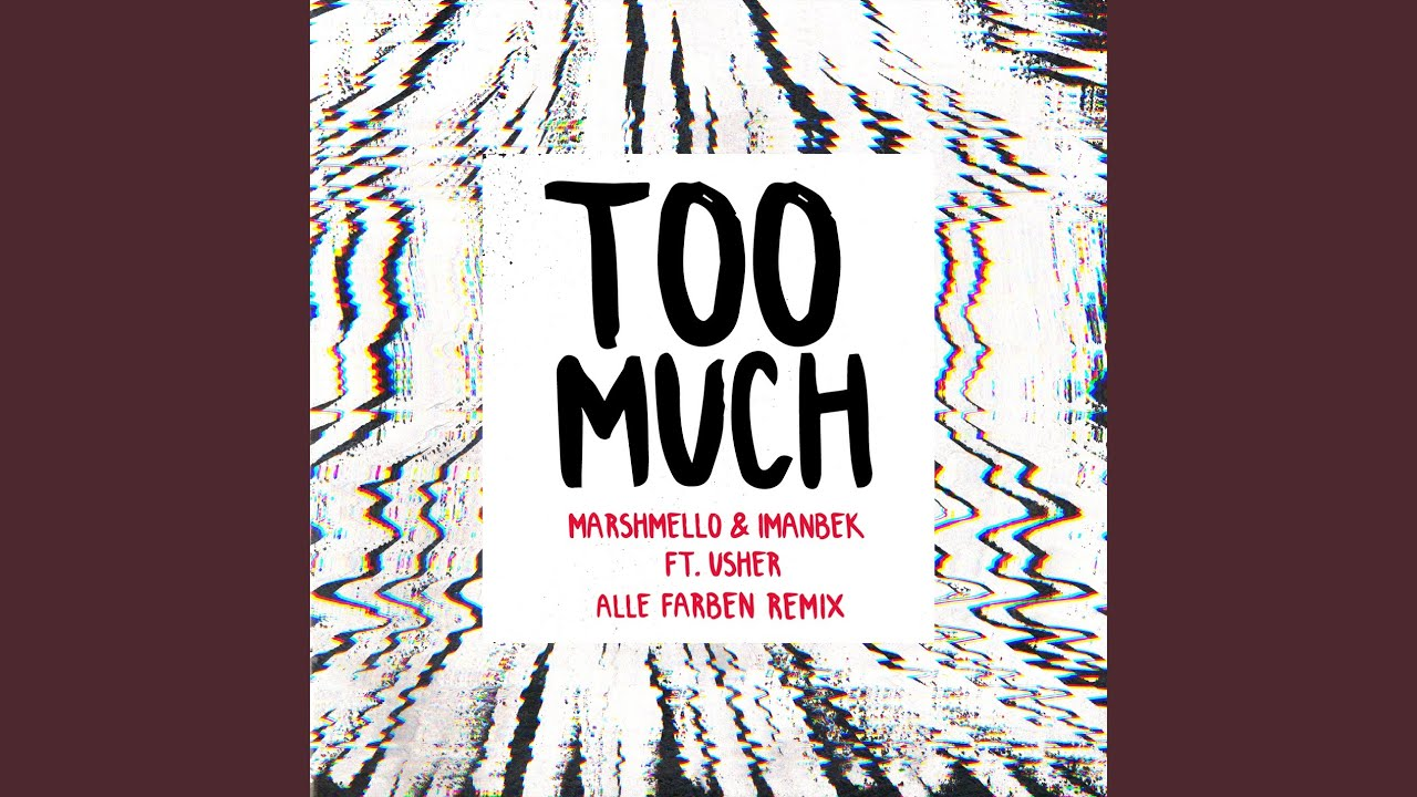 Marshmello & Imanbek Too Much (Alle Farben Remix) Mp3 Download