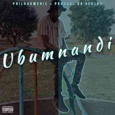 Prosoul Da DeeJay & Philharmonic Ubumnandi Mp3 Download