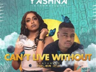 Yashna & Tyler ICU I Can't Live Without Mp3 Download
