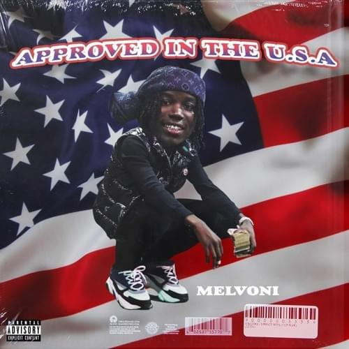 Melvoni Approved in the USA Mp3 Download