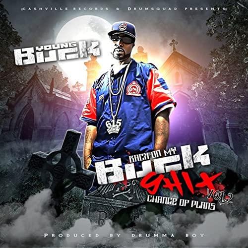 Young Buck Back on My Buck Shit, Vol. 3 Zip Download