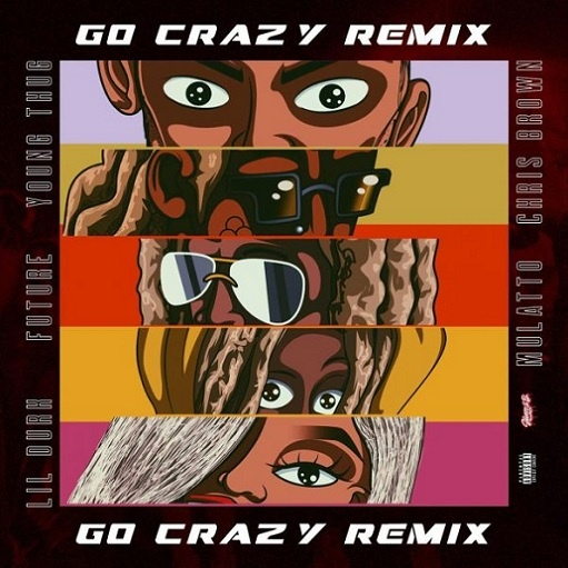 Chris Brown & Young Thug Go Crazy (Remix) Mp3 Download