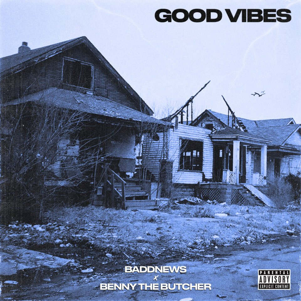 Baddnews Good Vibes Mp3 Download