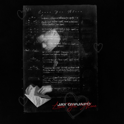 Jay Gwuapo Leave You Alone Mp3 Download