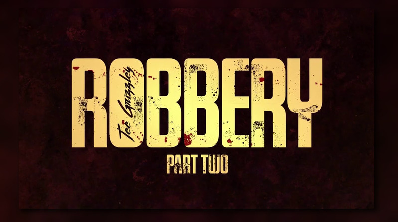 Tee Grizzley Robbery Part Two Mp3 Download