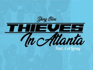 Yung Bleu & Coi Leray Thieves In Atlanta Mp3 Download