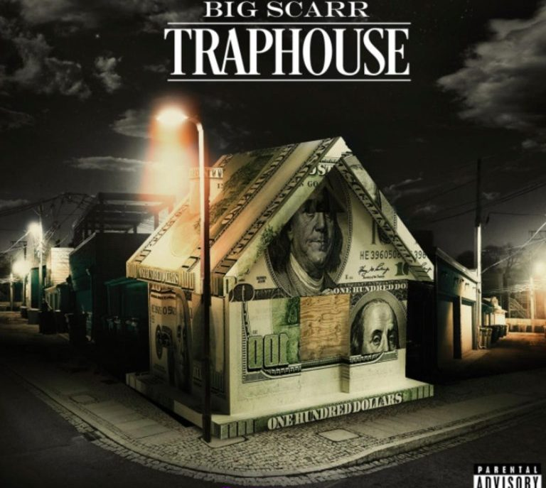 Big Scarr Traphouse Mp3 Download