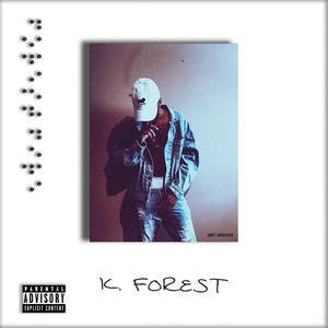 K. Forest Welcome to the Wildfire Zip Download