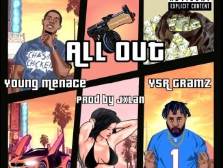 Young Menace All Out Mp3 Download
