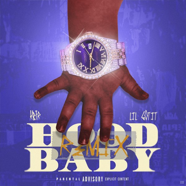 KBFR & Lil Gotit Hood Baby (Remix) Mp3 Download
